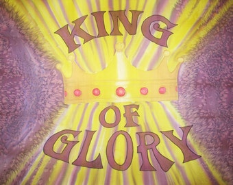 King of Glory Hand Painted Silk Worship Flag For Praise Worship or Dance