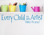 Every Child Is An Artist Childrens Decor Vinyl Lettering - Childrens wall decal for a playroom-  Vinyl Wall Art -Vinyl Wall Decal