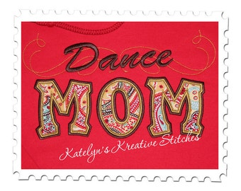 Dance Mom Applique with a Twist
