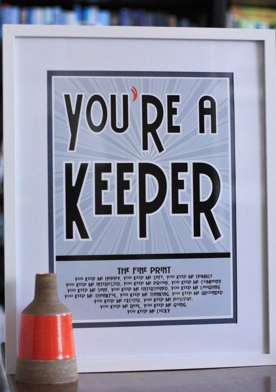 You're A Keeper Print