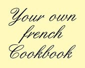 Your own book of french recipes - Pack Pdf tutorial Kit DIY - Free Shipping Gift