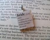 Bride Scrabble Tile Pendant FREE CHAIN, definition, wedding gift, bridal shower gift, bachelorette gift