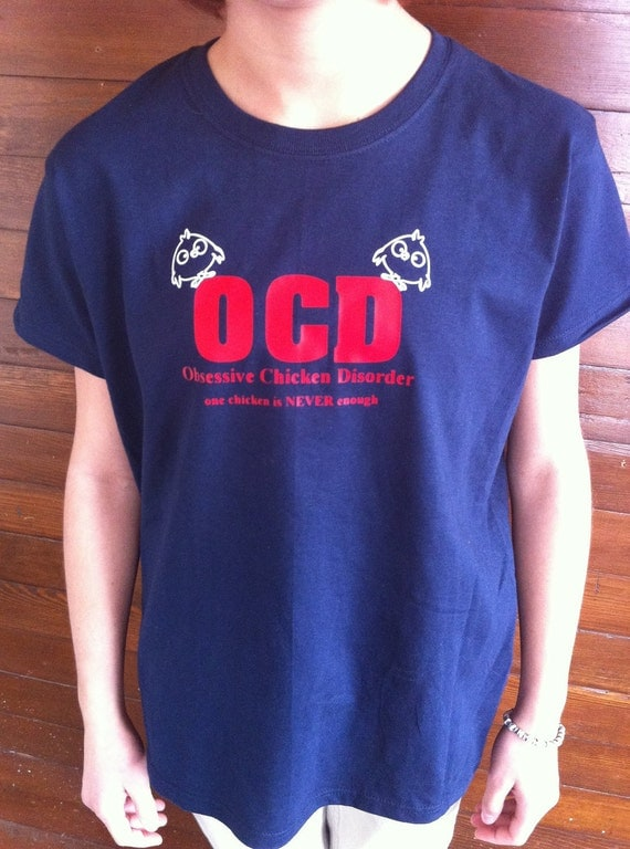 OCD Obsessive Chicken Disorder TShirt