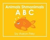 Animals Shmanimals ABC e-book