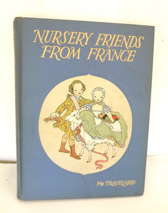 Nursery Rhymes from France Antique Vintage Book 1950 Illustrated Collectible