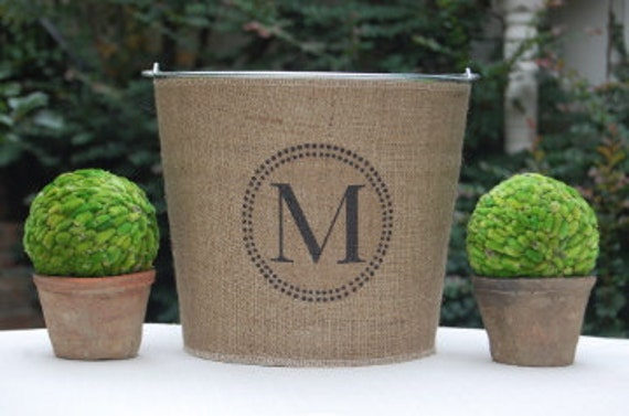 Monogram Burlap Bucket Pail for Wedding or Home....charming rustic chic appeal personalized just for you.