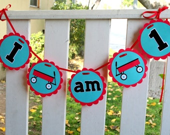 Little Red Wagon High Chair Banner I am 1 - Red, Teal Party - Radio Flyer Party - Birthday Decorations, Birthday Banner - Small Age Banner