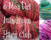 Handspun Yarn Club, 6 Months Membership