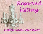 Reserved Listing for Catarina Carreiro