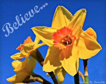 "Sunny Daffodil Inspirational ""Believe"" 8x10 Original Art"