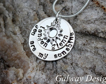 You are my sunshine....Hand Stamped necklace pendant