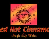 Red HOT Cinnamon Magic Lip Balm 15 oz Tube Vegan - celestialsoap
