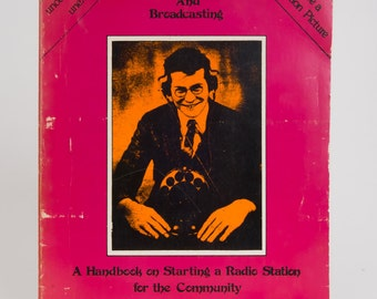 Vintage 1975 Sex and Broadcasting: A Handbook on Starting a Radio Station for the Community