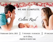 We Are Complete  Photo Birth Announcement for Baby Boy or Girl