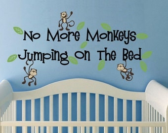 48 inches wide No more Monkeys jumping on the bed wall vinyl words wall quote design decal  Monkeys Jungle Friends