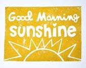 GOOD MORNING SUNSHINE - mustard yellow - original linocut print - letterpress - 8x10