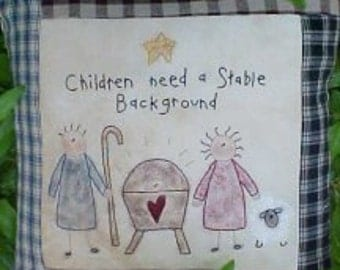 CHiLDReN NeeD A STaBLe BacKGRouND- MaNGer STiTCHerY PaTTerN-PDF E-Pattern-Primitive and Whimsical