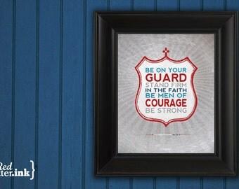 Be Courageous Serviceman Wall Art (navy blue, teal, red, gray)  1 Corinthians 16:13 - 8 x 10 Print