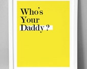 Daddy - Graphic Design Print (A4 Size)