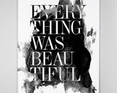 Everything was Beautiful - Big Size Poster