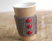 Coffee Cozy, Crochet Coffee Sleeve, Reusable Coffee Cup Cozy, Mocha with Red Buttons  by The Cozy Project