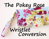 Make My Wallet a Wristlet - Add On - The Pokey Rose