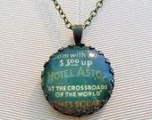 "Repurposed Vintage Advertising Art Pendant Necklace ""Hotel Astor"""