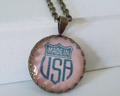 """Vintage Advertising Art Pendant Necklace """"Made In U. S. A. """""""