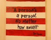 Dr. Seuss A Persons A Person No Matter How Small