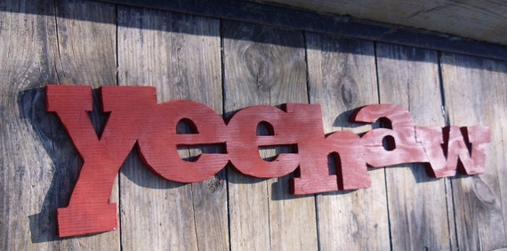 Wedding Sign Yeehaw made from Reclaimed Wood for Rustic-Country-Farm-Barn Weddings