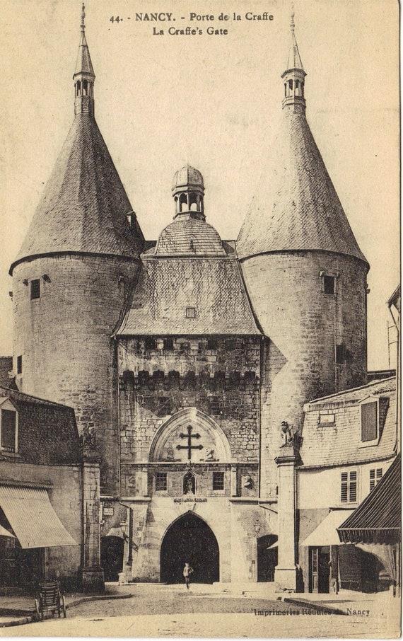Antique Photograph Postcard Nancy - La Craffe's Gate standing since 14C