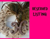 RESERVED LISTING - For Wanda Mayhugh Only
