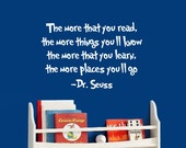 Kids Dr. Seuss quote Vinyl Decal   The more that you read the more that you'll know Vinyl wall quote great for playroom