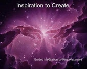 Inspiration to Create - A guided Meditation