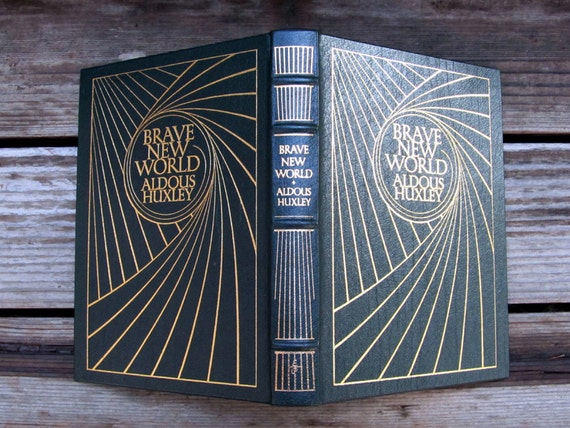 Aldous Huxley - A Brave New World - Vintage Easton Press Book - Heirloom Quality - Fine Leather and 22kt Gold
