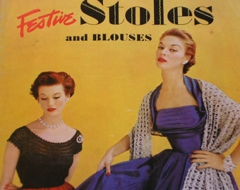 1952 Festive Stoles and Blouses by J. & P. Coats Clarks O. N. T.