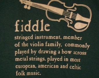 Fiddle Definition T Shirt hand screenprinted 100% Cotton