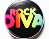Rock Diva, 1 inch Button, PIN or MAGNET