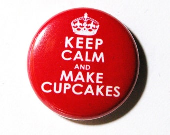Keep Calm and Make Cupcakes, Magenta Button - PIN or MAGNET