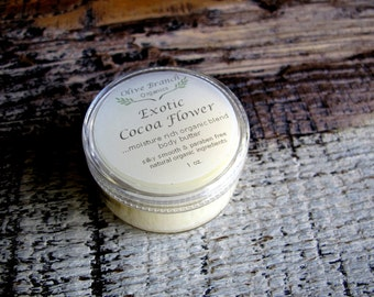 Organic/Natural Body Butter travel size EXOTIC COCOA FLOWER with Essential Oils 1 oz.