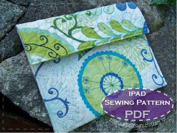 QUILTED iPAD COVER Sewing PATTERN - diy pattern for ipad, tablet or ereader