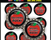 Teachers Rock Bottle Cap Images - 4x6 Digital JPEG BottleCap Collage Sheet - 1 Inch Circles for Badge Reels, Hair Bows, Magnets