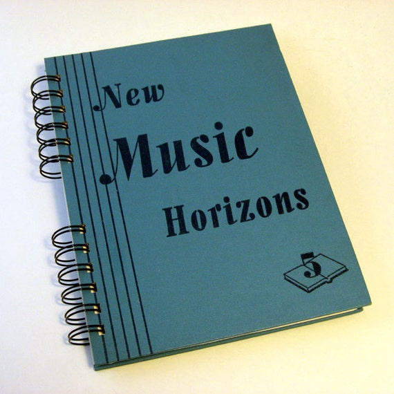 1946 NEW MUSIC HORIZONS Handmade Journal Vintage Upcycled Book Vintage Music Gift for Music Teacher