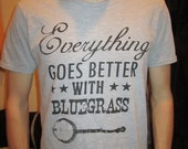 Better with bluegrass t shirt Men's Extra Large