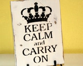 Keep Calm and Carry On hand painted white and charcoal wood sign