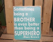 Brothers quote LARGE hand painted wood sign