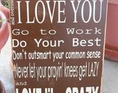 LOVE LIKE CRAZY lyrics hand painted and distressed wood sign