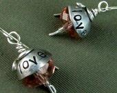 Hand Stamped Earrings - Sterling Silver Love Earrings - Personalized Jewelry - Hand Stamped Metalwork Earrings