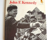 Vintage JFK Biography Book for Kids 1960s Hardcover with Dust Jacket President John F Kennedy