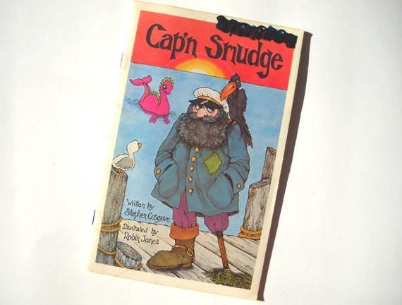 70s Serendipity Book: Cap'n Smudge by Stephen Cosgrove